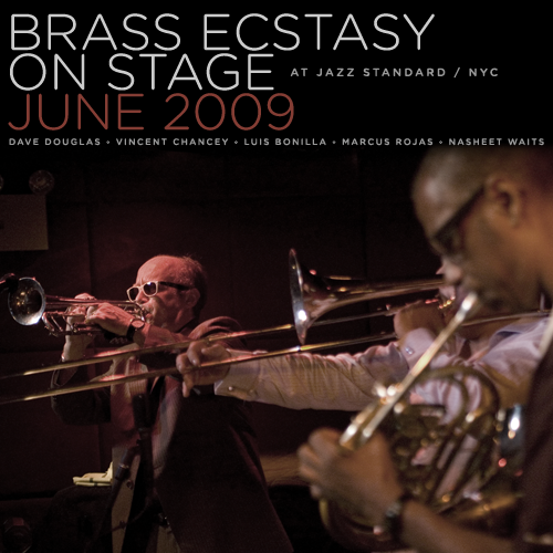 Brass Ecstasy: On Stage