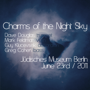 Charms of the Night Sky, Berlin