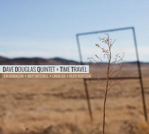 Dave Douglas, Time Travel