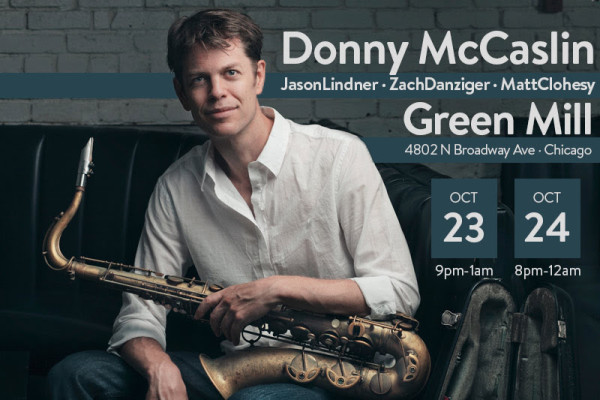 Donny McCaslin Green Mill