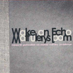 1031_mattulery_wakeanecho_1031_cover-rgbopt-copy